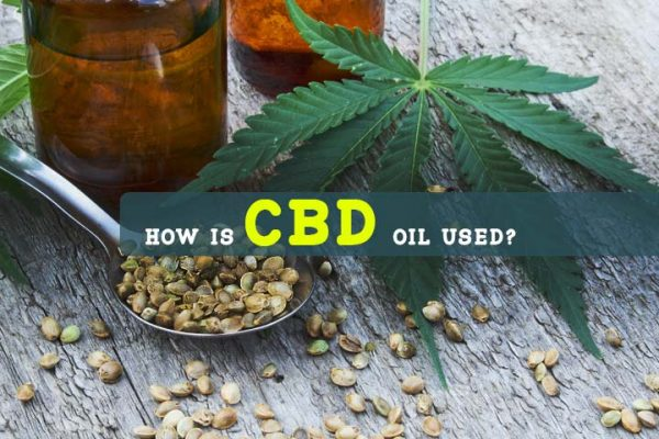 How Is CBD Oil Used