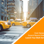 Grab raises $300m to expand beyond ride-hailing segment: Launch your multi service ride-hailing app
