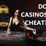 Online casinos cheat: Is there a way?